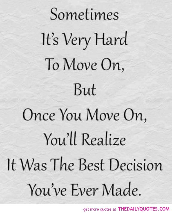 move-on-quotes-hard-life-break-up-quotes-sayings-pictures-pics